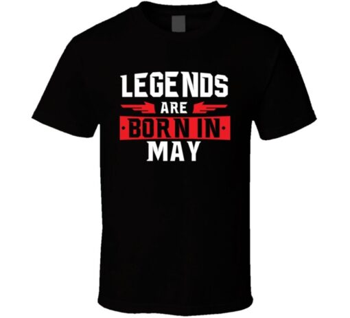 Legends Are Born In May Taurus Gemini Zodiac Gift Birtday T T Shirt