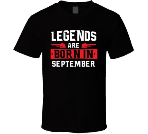 Legends Are Born In September Libra Zodiac Virgo Birtday Gift T Shirt