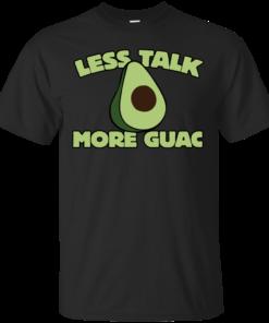 Less talk more guac Cotton T-Shirt