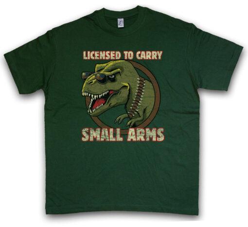 License To Carry Small Arms Tyrannosaurus Dinosaur T-Rex Rex Fun Fire T Shirt