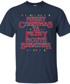 Merry Christmas Ya Filthy Mouth Breather christmas humor Cotton T-Shirt