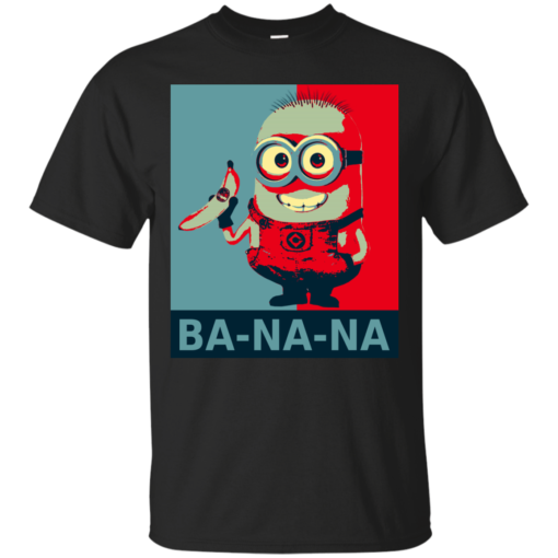 Minion Banana Hope humor Cotton T-Shirt