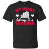 My Heart Belongs to a Teacher Teacher teacher Cotton T-Shirt