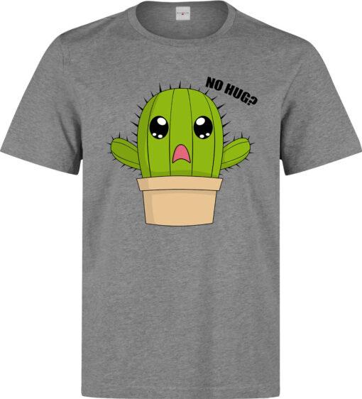 No Hug? Cactus Sad Funny Styled Men (Women Available) Gray T Shirt