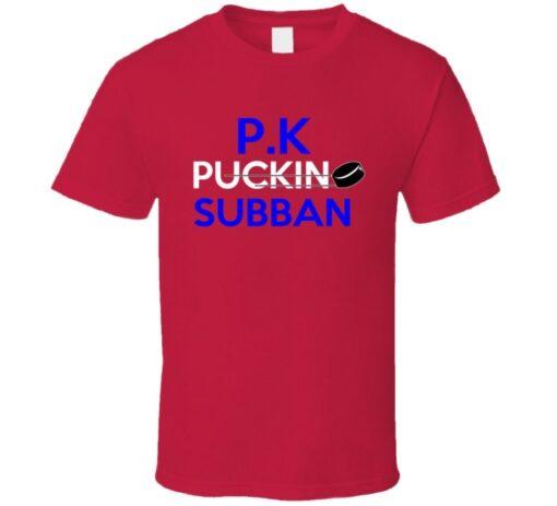 P K Subban Montreal Puckin Hockey T Shirt