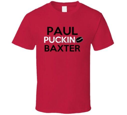 Paul Baxter Calgary Puckin Hockey T Shirt