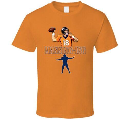 Peyton Manning Manninging T Shirt