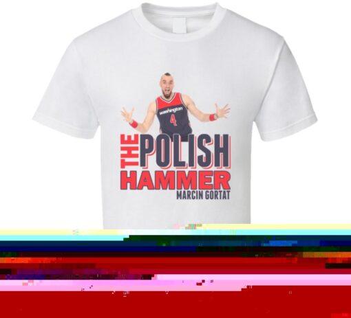 Polish Marcin Gortat Hammer Washington Basketball T Shirt