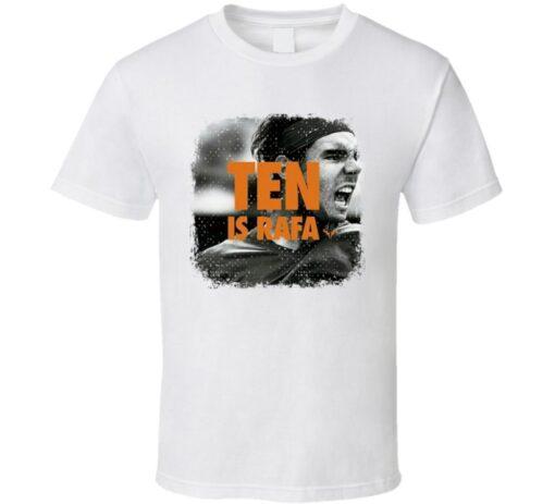 Rafa Nadal Tennis Legend Ten Is Rafa La Decima T Shirt