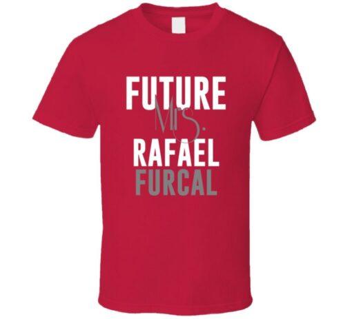 Rafael Furcal Future Mrs. 2005 Atlanta Baseball T Shirt
