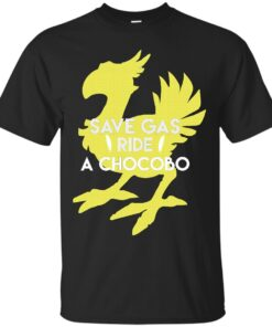 Save Gas Ride a Chocobo Cotton T-Shirt