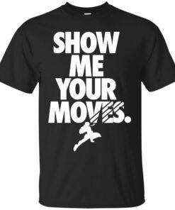 Show Me Your Moves Dark Cotton T-Shirt