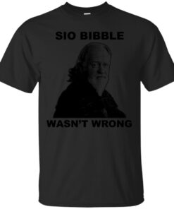Sio Bibble Wasnt Wrong Cotton T-Shirt