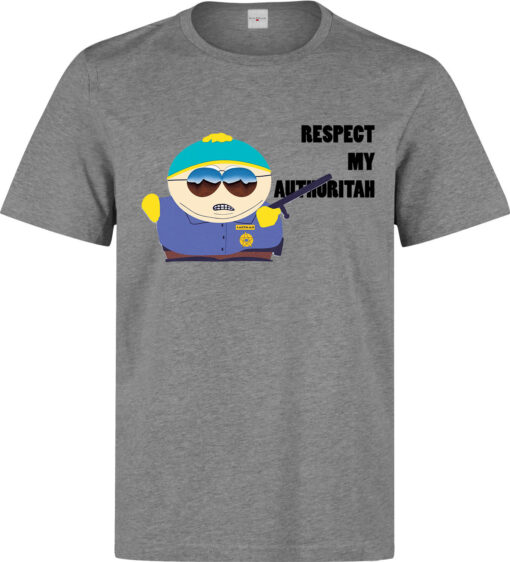 South Park Cartman Respect My Gray Theme Men Authoritah T Shirt