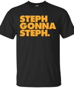 Steph Gonna Steph Cotton T-Shirt