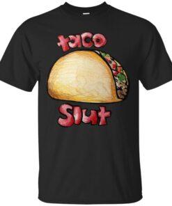 Taco Slut Cotton T-Shirt