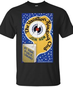 WPA United States Government Work Project Administration Poster 0143 The Vacation Reaing Club Join Now Public Library Iowa Cotton T-Shirt