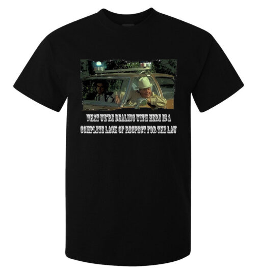 What We'Re Dealing With Here Slogan Men Smokey And Bandit Black T Shirt