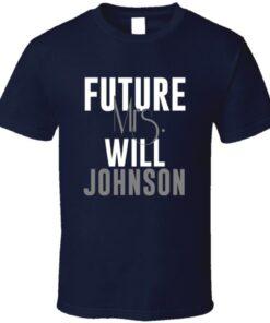 Will Future Mrs. Johnson Houston Football Jersey T Shirt