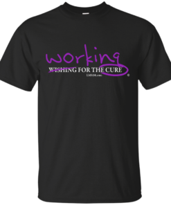 Working for the Cure Cotton T-Shirt