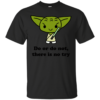 Yoda Quote Cotton T-Shirt