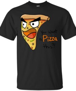 You Want a Pizza This Cotton T-Shirt
